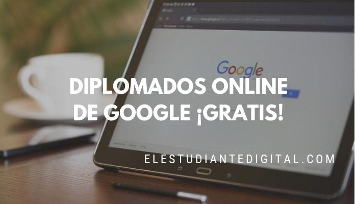 diplomados google gratis