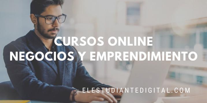 cursos online negocios y emprendimiento